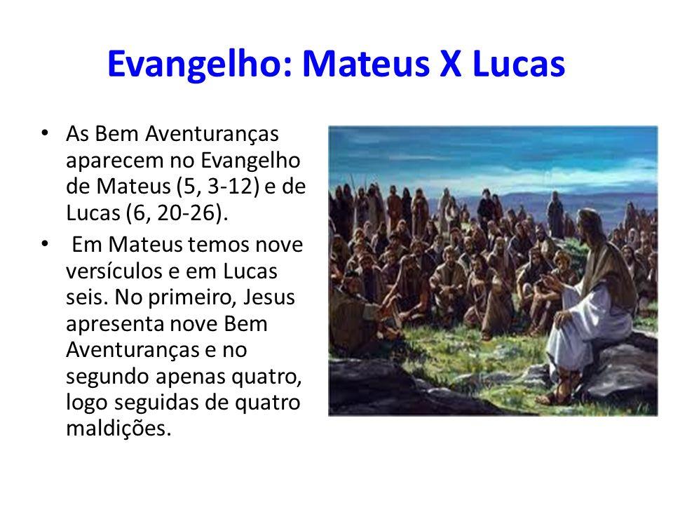 Evangelho: Mateus X Lucas