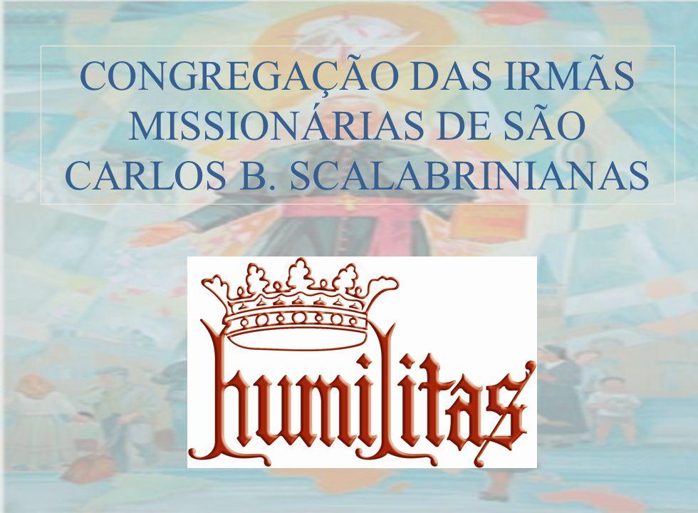 CONGREGAÇÃO DAS IRMÃS MISSIONÁRIAS DE SÃO CARLOS B. SCALABRINIANAS