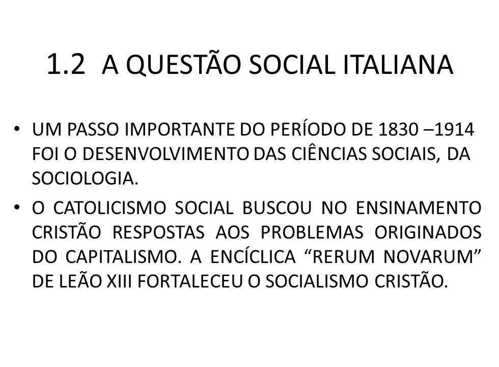 1.2 A QUESTÃO SOCIAL ITALIANA