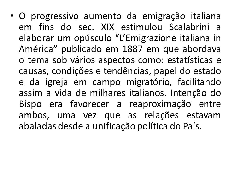 O progressivo aumento da emigração italiana em fins do sec