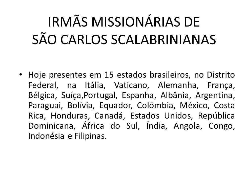 IRMÃS MISSIONÁRIAS DE SÃO CARLOS SCALABRINIANAS