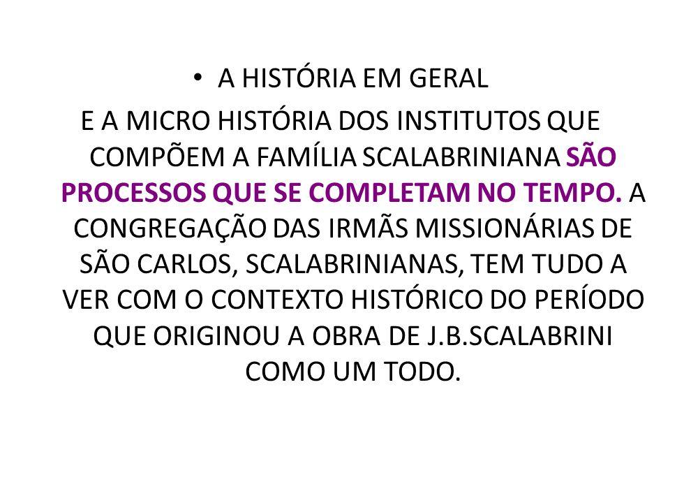 A HISTÓRIA EM GERAL