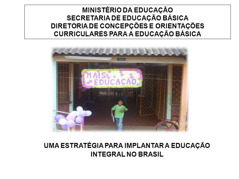 UMA ESTRATÉGIA PARA IMPLANTAR A EDUCAÇÃO INTEGRAL NO BRASIL