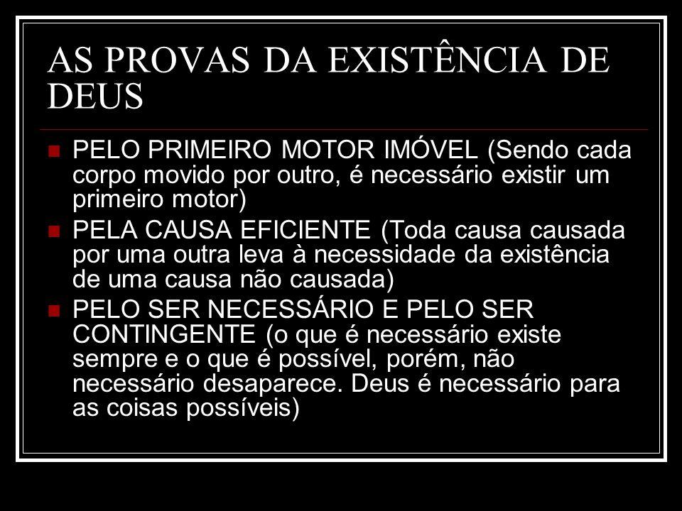 AS PROVAS DA EXISTÊNCIA DE DEUS