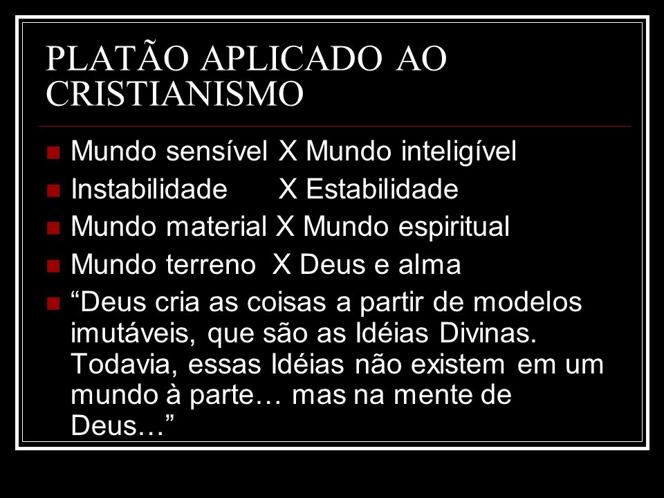 PLATÃO APLICADO AO CRISTIANISMO