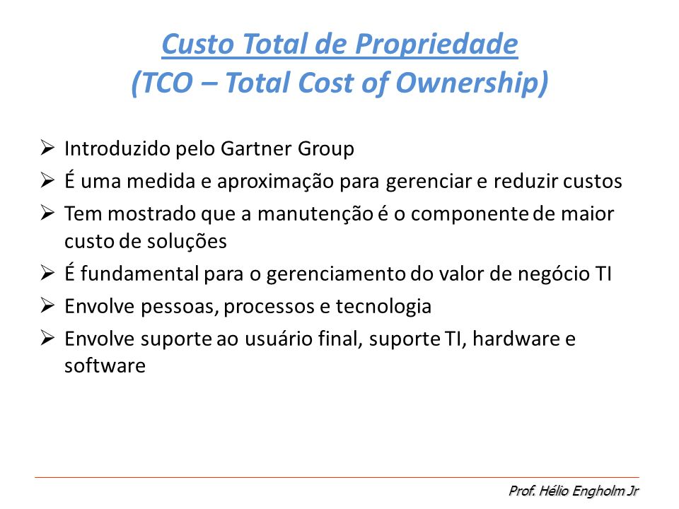 Custo Total de Propriedade (TCO – Total Cost of Ownership)