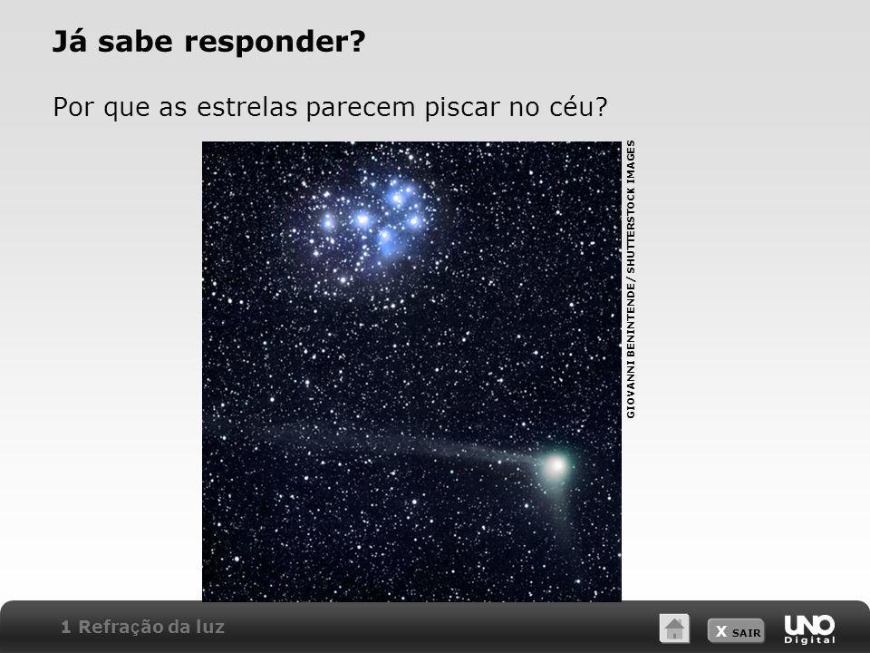 Já sabe responder Por que as estrelas parecem piscar no céu
