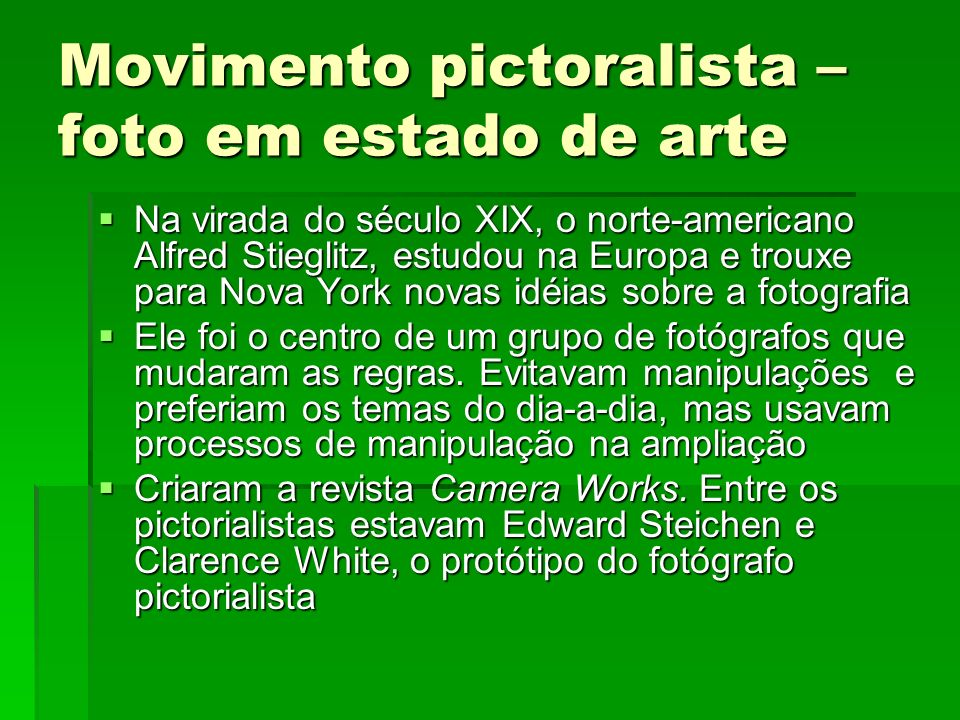 Movimento pictoralista – foto em estado de arte