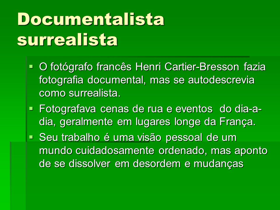 Documentalista surrealista