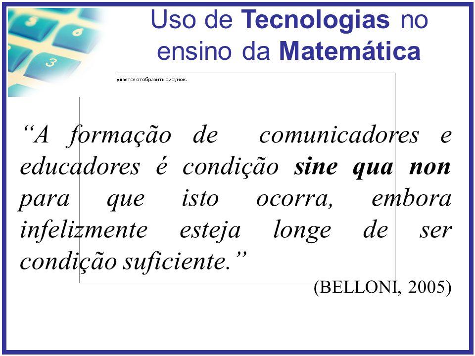 A formação de comunicadores e educadores é condição sine qua non para que isto ocorra, embora infelizmente esteja longe de ser condição suficiente.