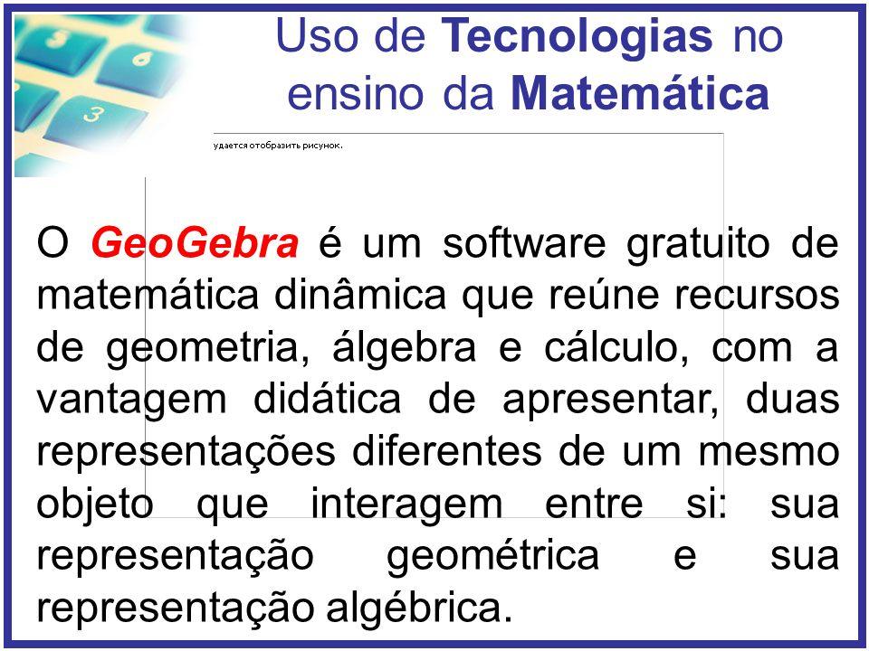 O GeoGebra é um software gratuito de matemática dinâmica que reúne recursos de geometria, álgebra e cálculo, com a vantagem didática de apresentar, duas representações diferentes de um mesmo objeto que interagem entre si: sua representação geométrica e sua representação algébrica.