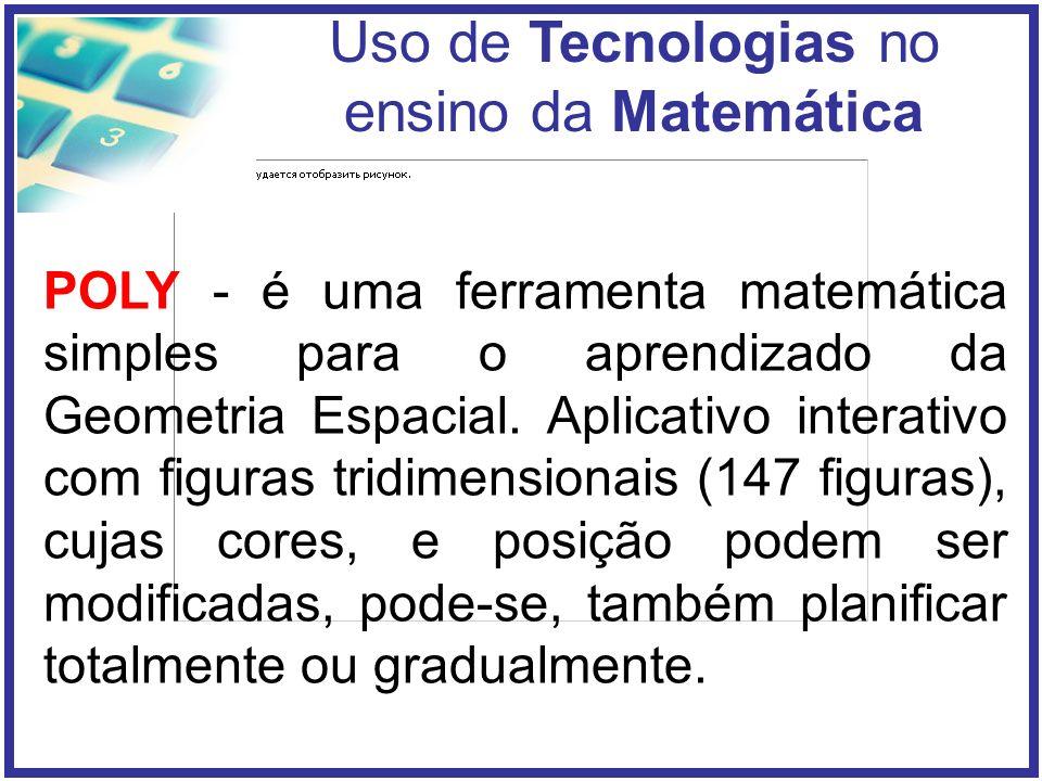 POLY - é uma ferramenta matemática simples para o aprendizado da Geometria Espacial.