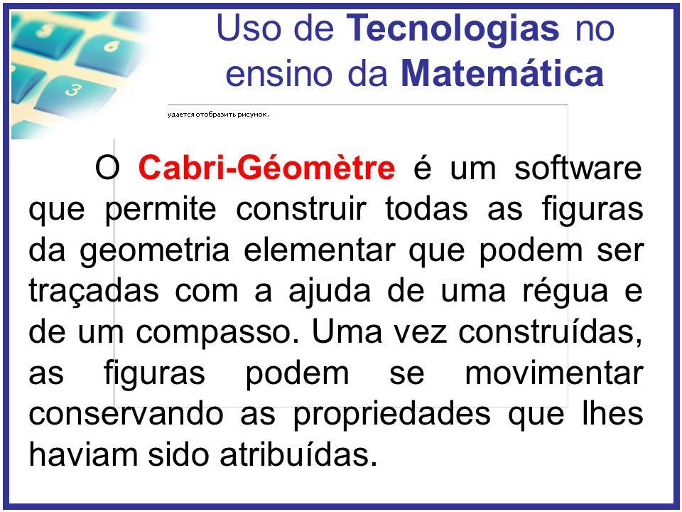 O Cabri-Géomètre é um software que permite construir todas as figuras da geometria elementar que podem ser traçadas com a ajuda de uma régua e de um compasso.