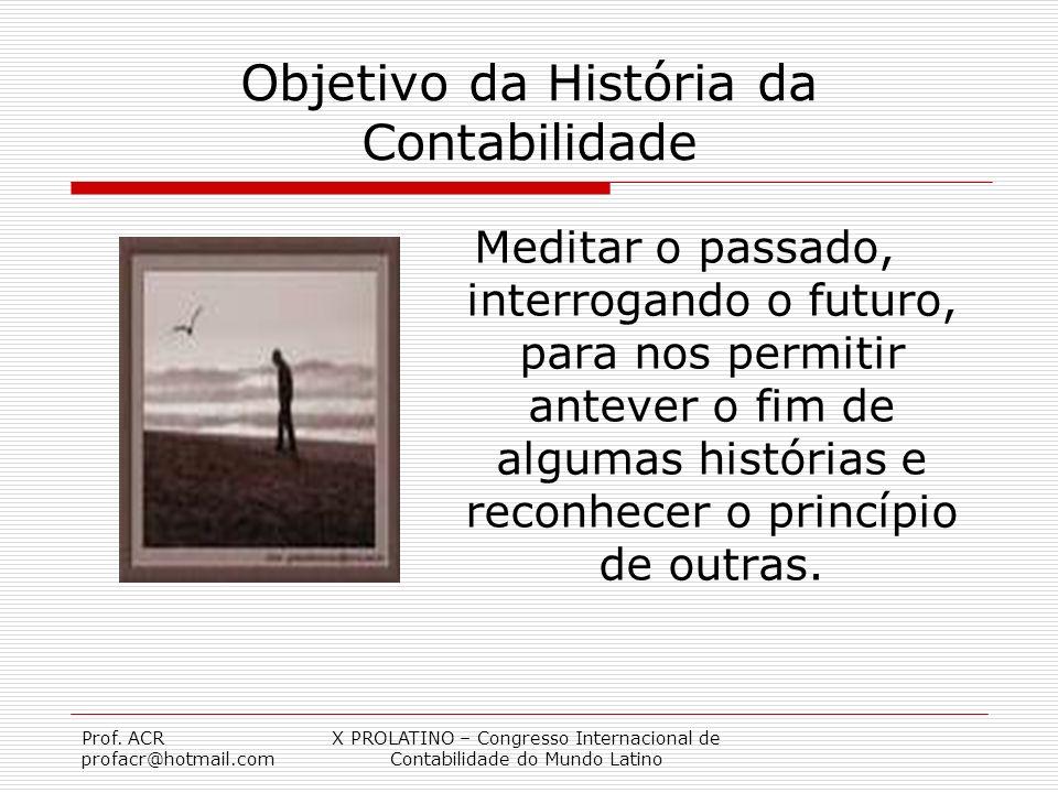 Objetivo da História da Contabilidade