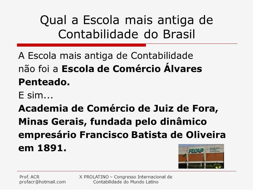 Qual a Escola mais antiga de Contabilidade do Brasil