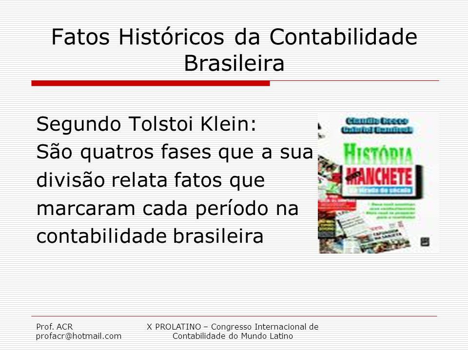 Fatos Históricos da Contabilidade Brasileira