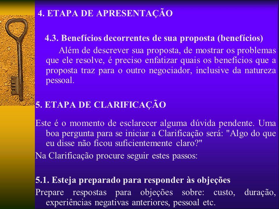 4. ETAPA DE APRESENTAÇÃO 4.3. Benefícios decorrentes de sua proposta (benefícios)