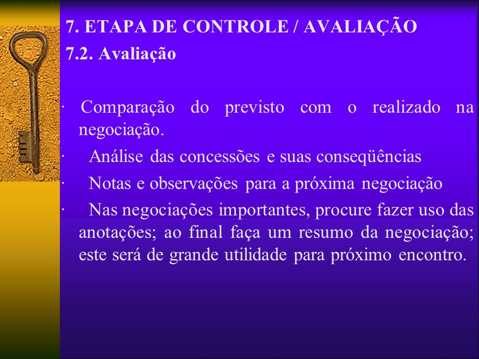 7. ETAPA DE CONTROLE / AVALIAÇÃO