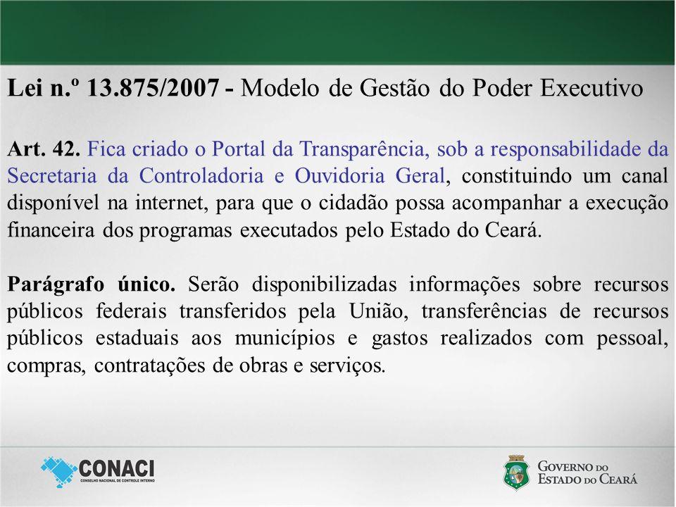 Lei n.º 13.875/2007 - Modelo de Gestão do Poder Executivo