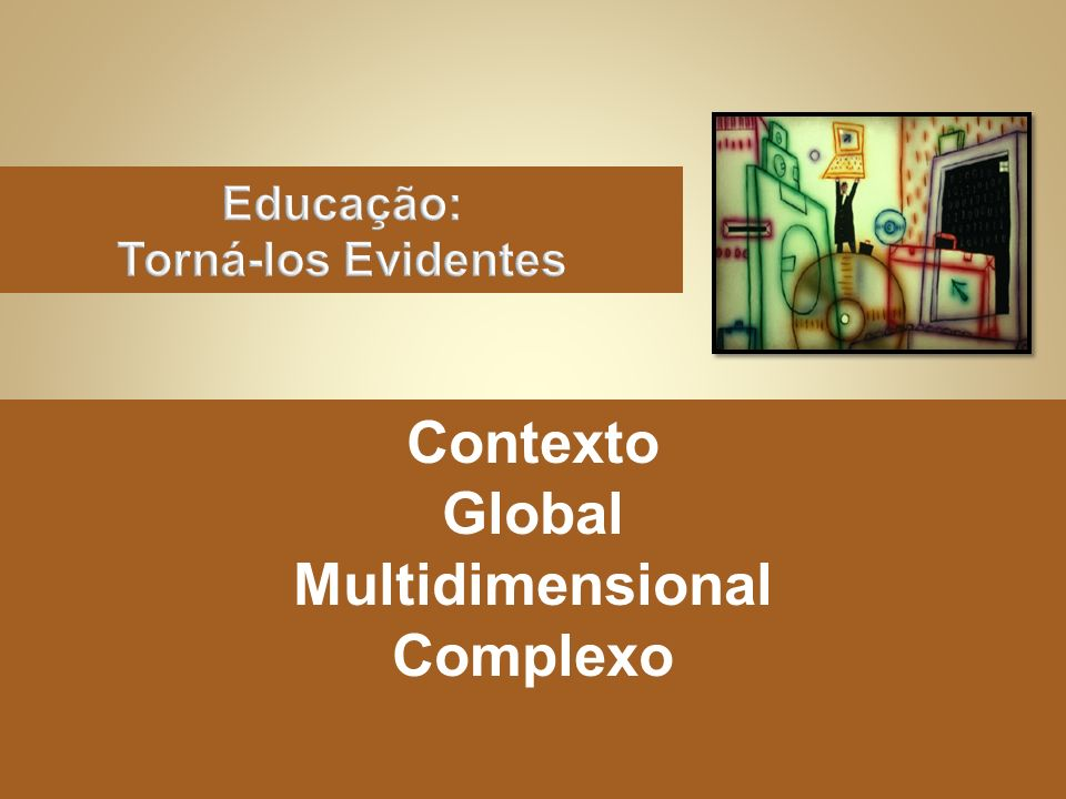 Contexto Global Multidimensional Complexo