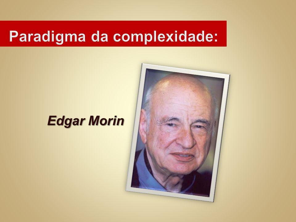 Paradigma da complexidade: