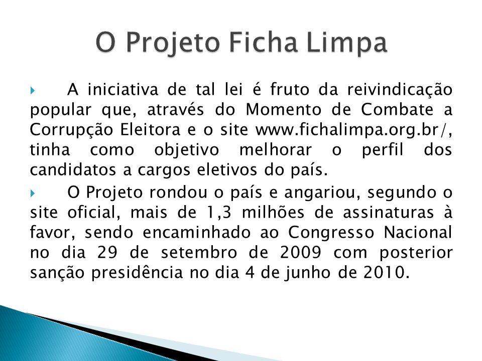 O Projeto Ficha Limpa