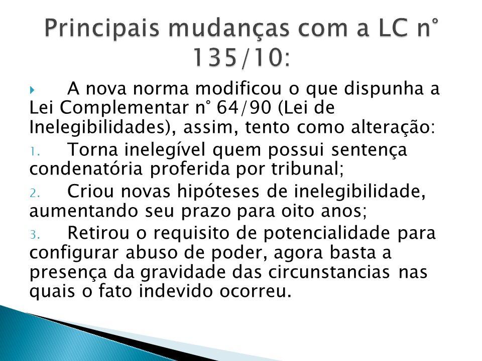 Principais mudanças com a LC n° 135/10:
