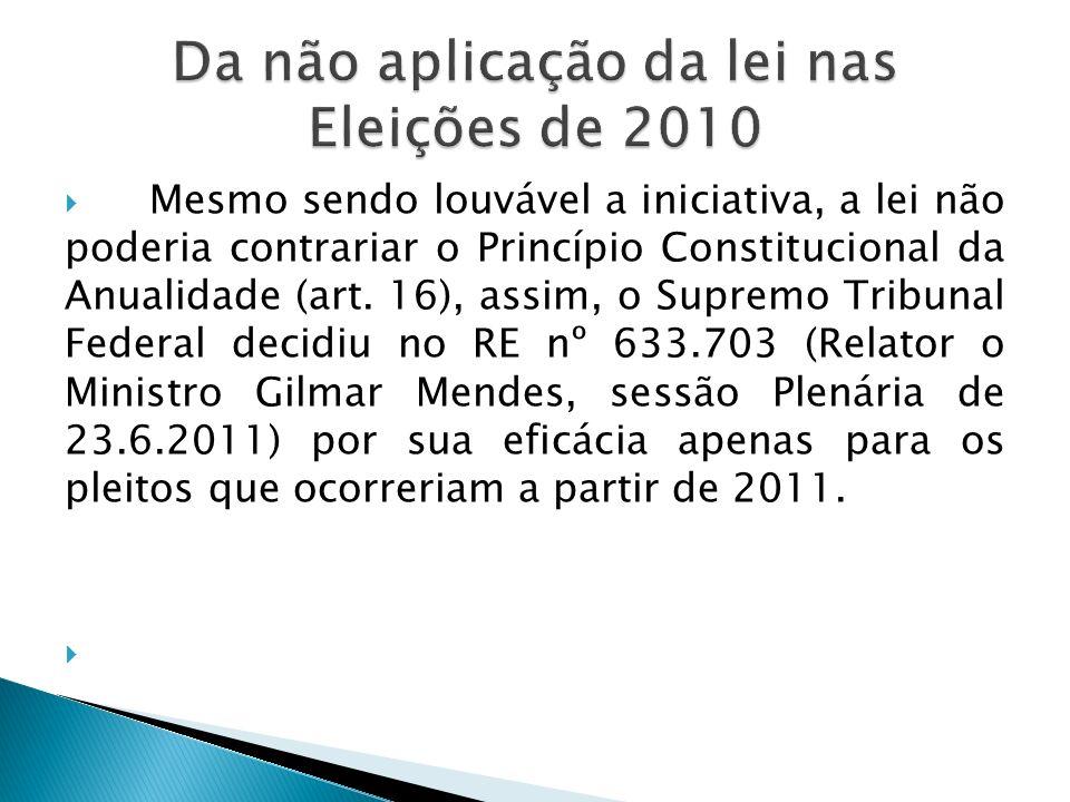 Da não aplicação da lei nas Eleições de 2010