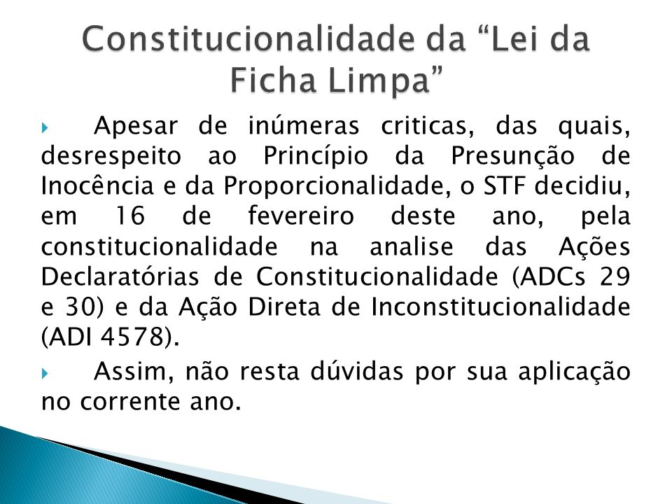 Constitucionalidade da Lei da Ficha Limpa