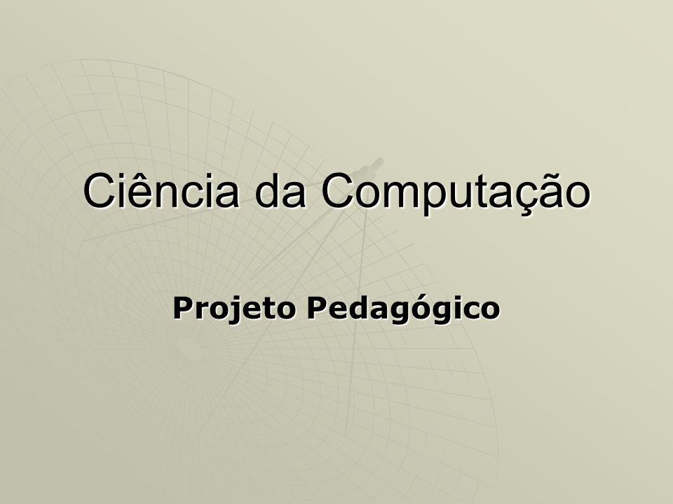 Ciência da Computação Projeto Pedagógico