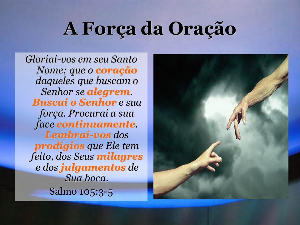 A Força da Oração