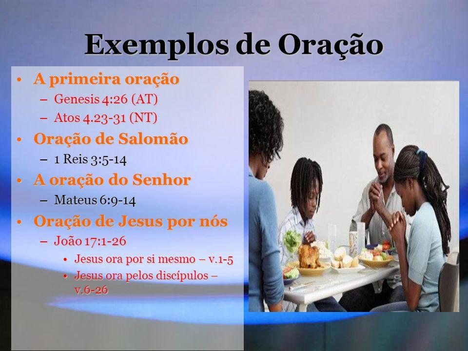Exemplos de Oração A primeira oração Oração de Salomão