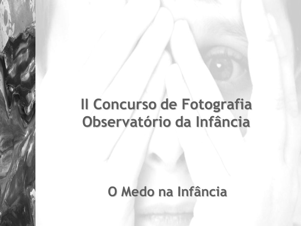 II Concurso de Fotografia Observatório da Infância