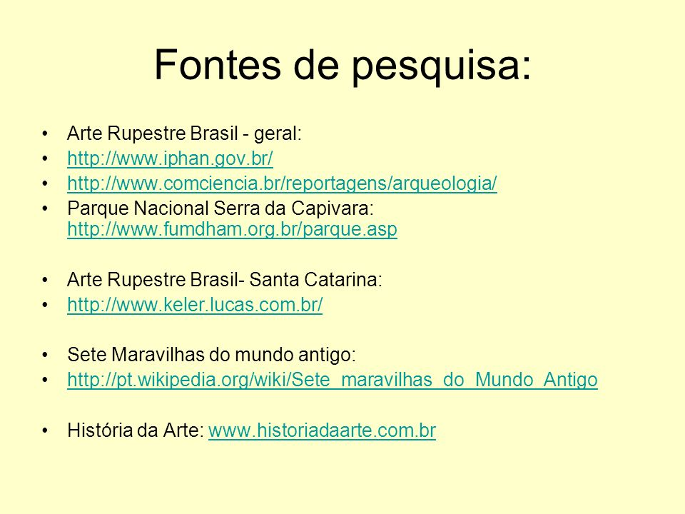 Fontes de pesquisa: Arte Rupestre Brasil - geral:
