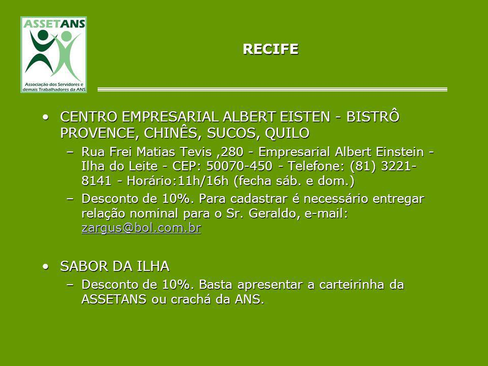 RECIFE CENTRO EMPRESARIAL ALBERT EISTEN - BISTRÔ PROVENCE, CHINÊS, SUCOS, QUILO.