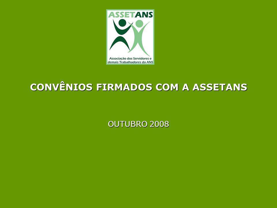 CONVÊNIOS FIRMADOS COM A ASSETANS