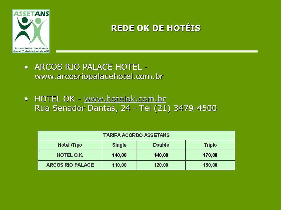 REDE OK DE HOTÉISARCOS RIO PALACE HOTEL - www.arcosriopalacehotel.com.br.