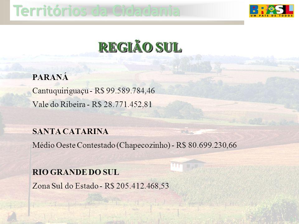 REGIÃO SUL PARANÁ Cantuquiriguaçu - R$ 99.589.784,46