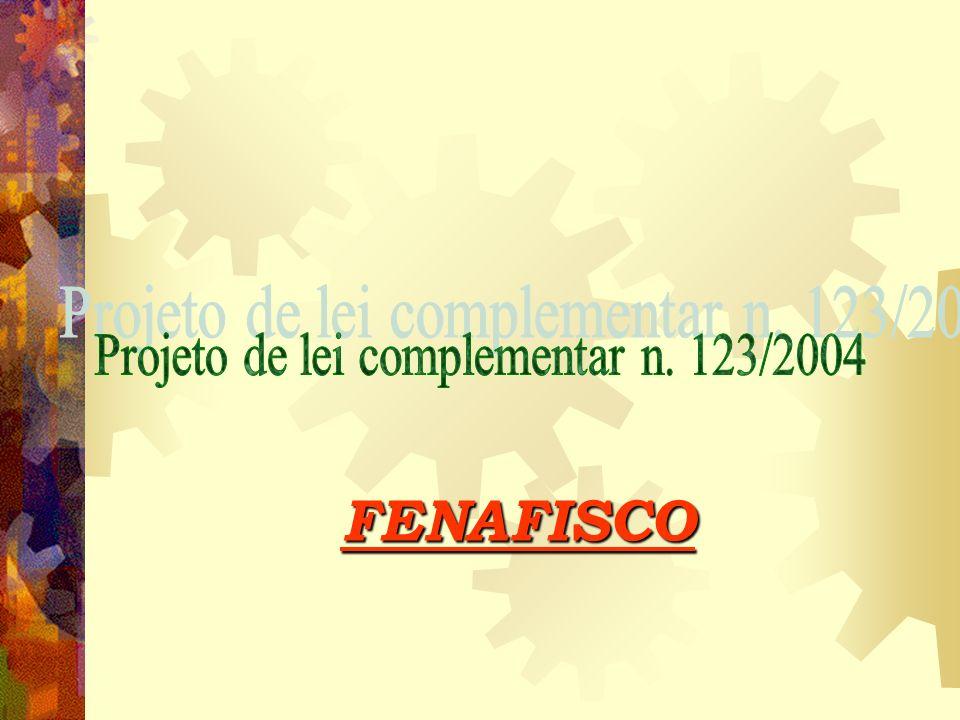Projeto de lei complementar n. 123/2004