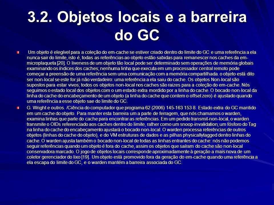 3.2. Objetos locais e a barreira do GC