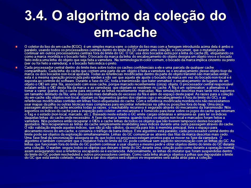 3.4. O algoritmo da coleção do em-cache