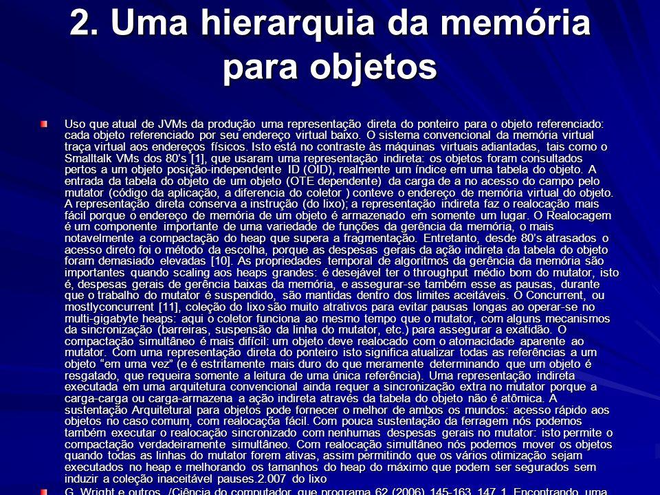 2. Uma hierarquia da memória para objetos