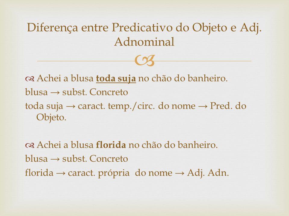Diferença entre Predicativo do Objeto e Adj. Adnominal