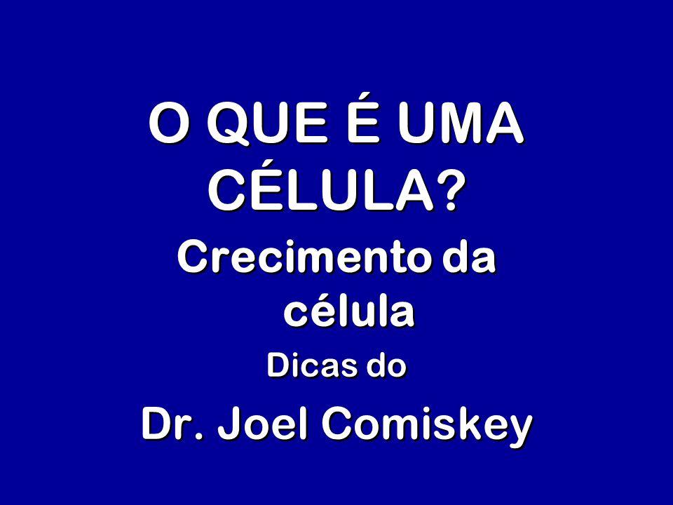 Crecimento da célula Dicas do Dr. Joel Comiskey