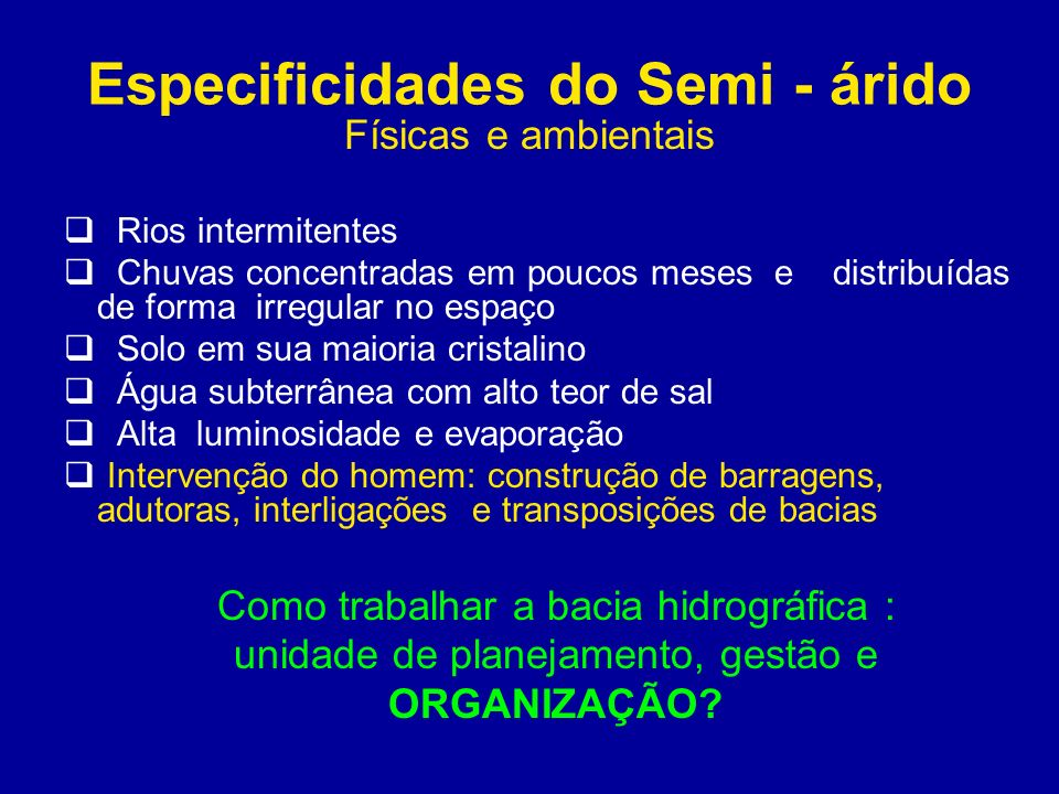 Especificidades do Semi - árido