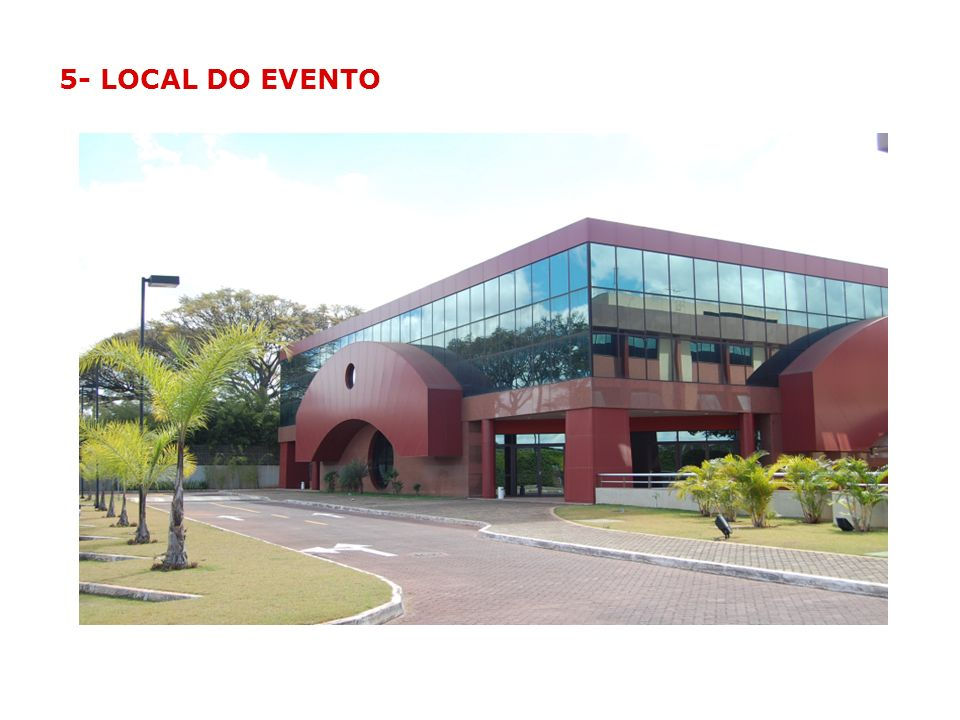 5- LOCAL DO EVENTO