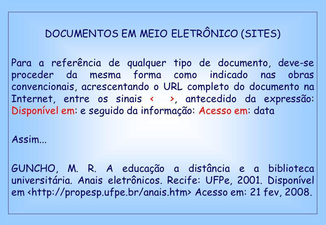 DOCUMENTOS EM MEIO ELETRÔNICO (SITES)
