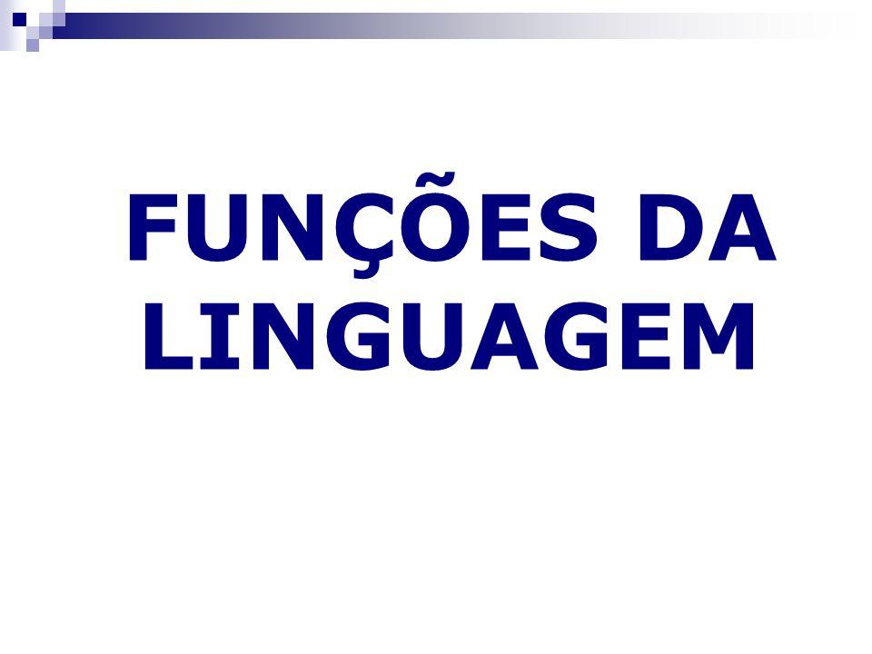 FUNÇÕES DA LINGUAGEM 1