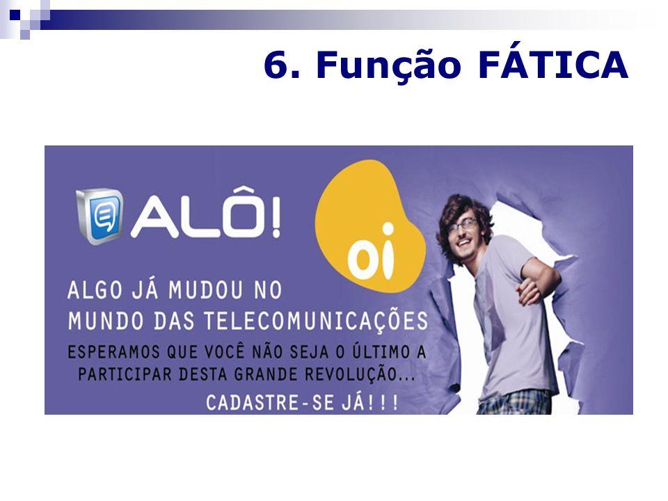 6. Função FÁTICA 23
