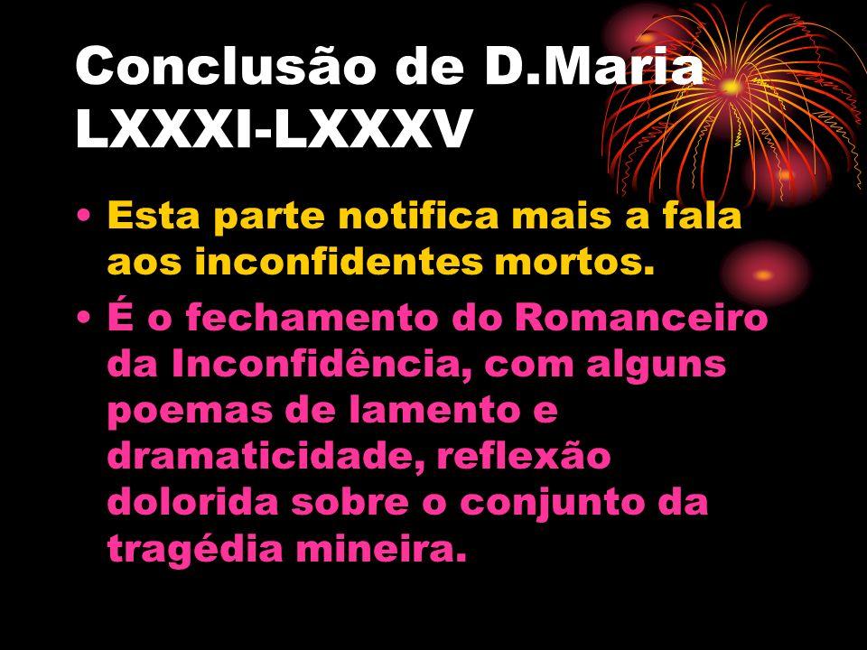 Conclusão de D.Maria LXXXI-LXXXV